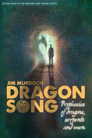 Dragon Song (Dragons and Visions, #2)