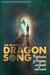 Dragon Song (Dragons and Vi...
