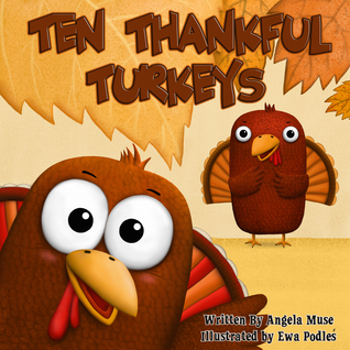 Ten Thankful Turkeys by Angela Muse