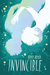 Invincible (Invincible, #1) by Amy Reed