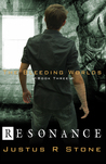 Resonance (The Bleeding Worlds, #3)