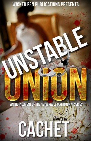 Unstable Union (Miserable Matrimony Book 3)