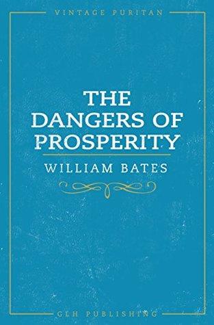the-dangers-of-prosperity-vintage-puritan