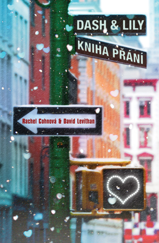 Dash & Lily - Kniha přání by Rachel Cohn