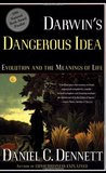 Darwin's Dangerous Idea by Daniel C. Dennett