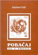 Pobačaj - za i protiv: zbornik tekstova