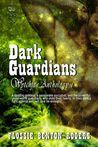Dark Guardians - Wytchfae Anthology 1