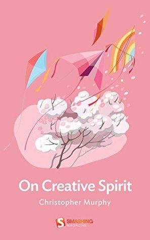 On Creative Spirit