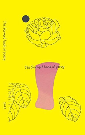 The Forward Book of Poetry 2015