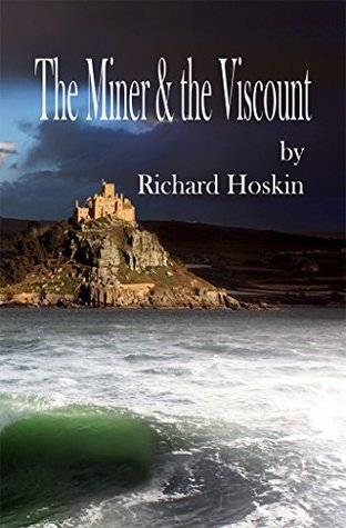The Miner & the Viscount