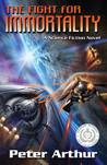 The Fight for Immortality (The Fight for Immortality, #1-2)