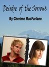 Deirdre of the Sorrows by Cherime MacFarlane