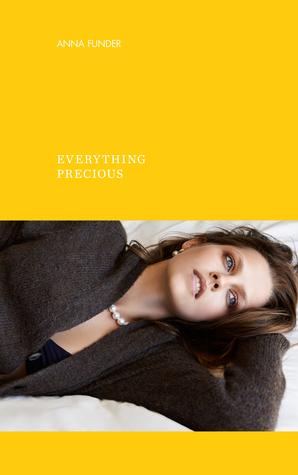 Everything Precious