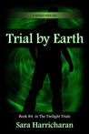 Trial by Earth