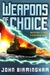 Weapons of Choice (Axis of Time, #1)