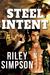 Steel Intent