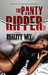 The Panty Ripper I (The Panty Ripper, #1)
