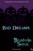 Bad Dreams: A Blood and Fir...