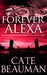 Forever Alexa (Book Four In The Bodyguards Of L.A. County Series)