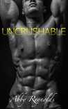 Uncrushable by Abby Reynolds