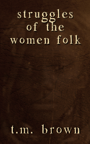 Ebook Struggles of the Women Folk by T.M. Brown PDF!