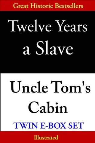 Twelve Years a Slave & Uncle Tom's Cabin, Twin E-Box Set