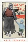 Māori Boy: A Memoir of Childhood