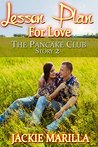 Lesson Plan for Love (The Pancake Club, #2)