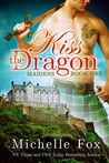 Kiss the Dragon (Maidens, #1)