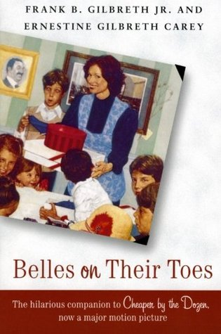 Belles on Their Toes by Frank B. Gilbreth Jr.