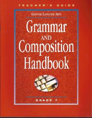 Grammar and Composition Handbook, Grade 7: Teacher's Guide