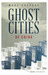 Ghost Cities of China by Wade Shepard