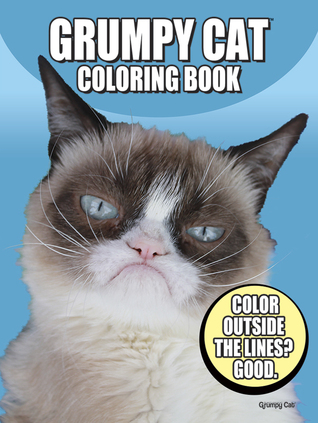 Grumpy Cat Coloring Book Other Editions Enlarge Cover 22323323