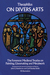On Divers Arts: The Foremost Medieval Treatis on Painting, Glassmaking and Metalwork