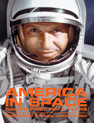 america-in-space-nasa-s-first-fifty-years