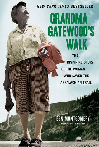 Grandma gatewoods walk the inspiring story of the woman who saved 18527222 fandeluxe Images