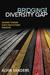 Bridging the Diversity Gap: Leading toward God's MultiEthnic Kingdom