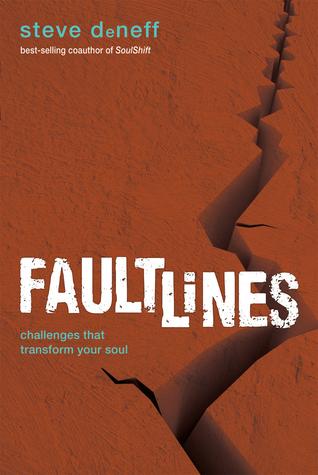 FaultLines: Challenges That Transform Your Soul