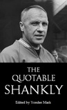 The Quotable Shankly