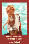 Kastor Chronicles 1: The Forge of Dawn