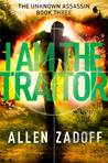 I Am the Traitor (The Unknown Assassin, #3)