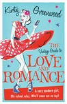 The Vintage Guide to Love and Romance by Kirsty Greenwood