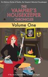 The Vampire's Housekeeper Chronicles, Volume One