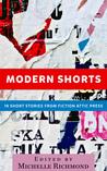 Modern Shorts: 18 Short Stories From Fiction Attic Press