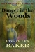 Danger in the Woods: Nick a...
