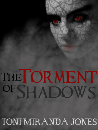 The Torment of Shadows