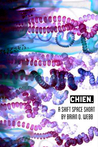 Chien. (A Shift Space Short)
