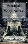 Patanjali Yoga Sutras: In The Light Of Kriya