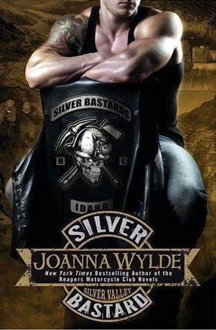 Silver Bastard(Silver Valley 1) - Joanna Wylde