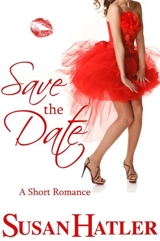 Save the Date (Better Date than Never, #4)